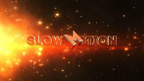 Slow Motion Trailer