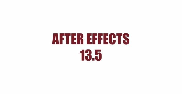 Анонс апдейта After Effects 13.5